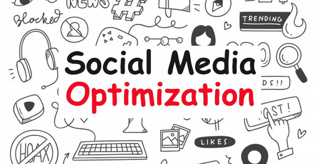 Use Social Media Optimization Company to Boost up Your Business